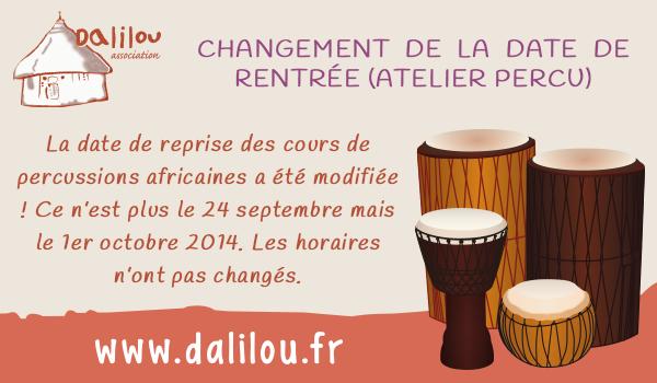 Attention : modification de la date du 1er atelier de percussions africaines de l'année !